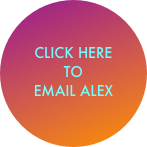 CLICK HERE TO EMAIL ALEX
